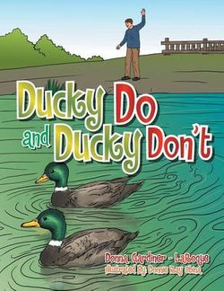Ducky Do and Ducky Don't