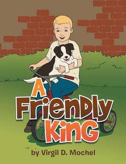 A Friendly King