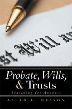 Probate, Wills, & Trusts