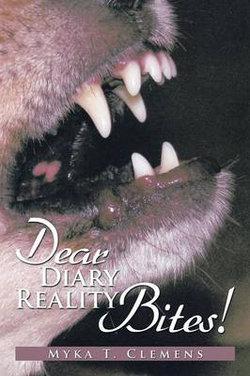 Dear Diary, Reality Bites !