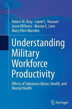 Understanding Military Workforce Productivity