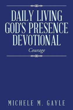 Daily Living God's Presence Devotional