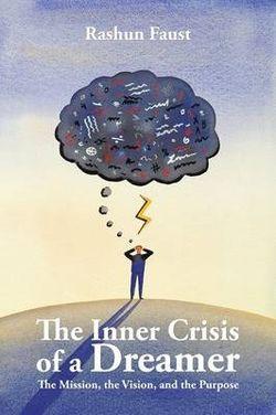 The Inner Crisis of a Dreamer