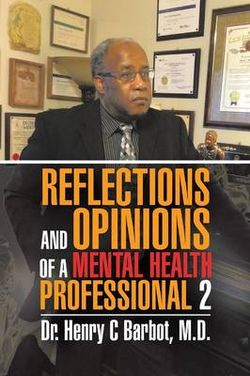 Reflections and Opinions of a Mental Health Professional 2
