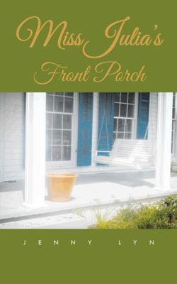 Miss Julia's Front Porch