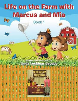 Life on the Farm with Marcus and MIA