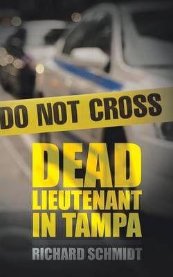 Dead Lieutenant in Tampa
