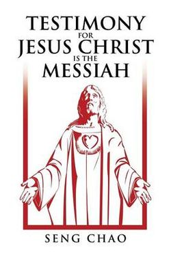 Testimony for Jesus Christ Is the Messiah