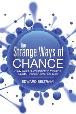 The Strange Ways of Chance