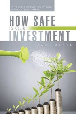 How Safe Is Our Investment