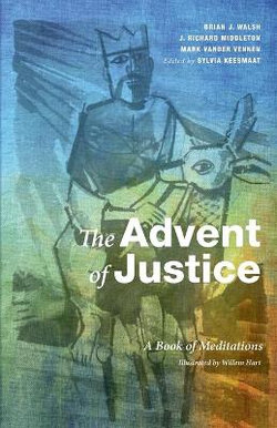 The Advent of Justice