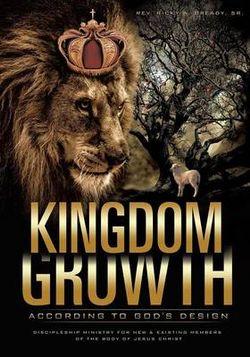 Kingdom Growth According to God's Design