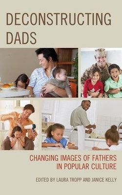 Deconstructing Dads