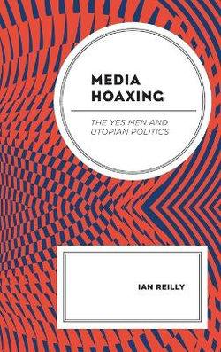 Media Hoaxing