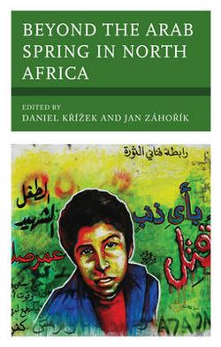 Beyond the Arab Spring in North Africa