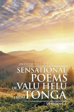 Sensational Poems of Valu Helu from Tonga