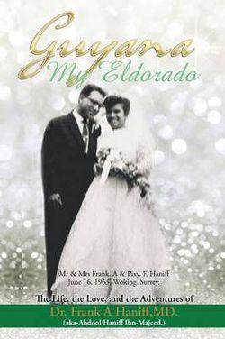 Guyana-My Eldorado