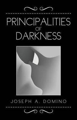 Principalities of Darkness