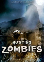 Hunting Zombies