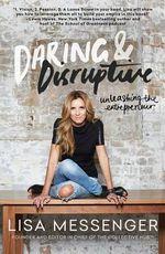 Daring and Disruptive