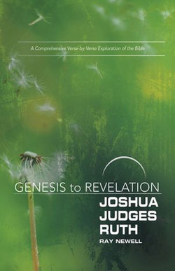 Genesis to Revelation: Joshua, Judges, Ruth Participant Book [Large Print]