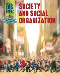 Society and Social Organization