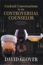 Cocktail Conversations by the Controversial Counselor