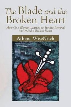 The Blade and the Broken Heart