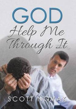 God Help Me Through It
