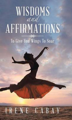 WISDOMS and AFFIRMATIONS