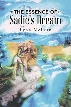 The Essence of Sadie?s Dream