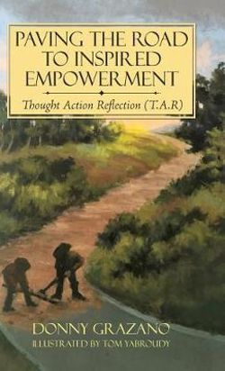 Paving the Road to Inspired Empowerment