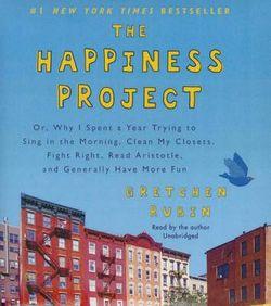 The Happiness Project Lib/E