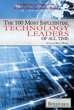 The 100 Most Influential Technology Leaders of All Time