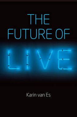 The Future of Live