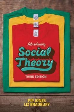 Introducing Social Theory 3E