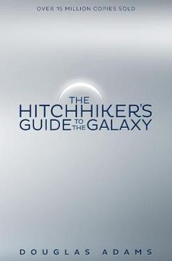 The Hitchhiker's Guide to the Galaxy: Hitchhiker's Guide to the Galaxy Book 1