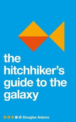 The Hitchhiker's Guide to the Galaxy: Hitchhiker's Guide 1