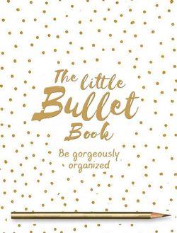 The Little Bullet Book