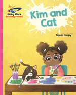 Reading Planet - Kim and Cat - Pink A: Galaxy