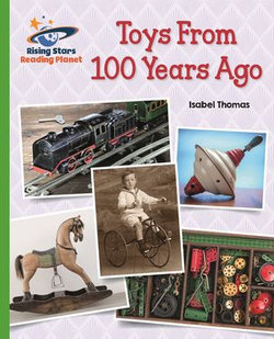 Reading Planet - Toys From 100 Years Ago - Green: Galaxy