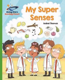 Reading Planet - My Super Senses - Green: Galaxy