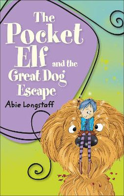 Reading Planet KS2 - The Pocket Elf and the Great Dog Escape - Level 2: Mercury/Brown band