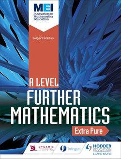 MEI Further Maths: Extra Pure Maths