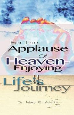 For the Applause of Heaven