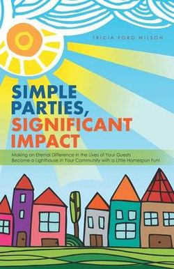 Simple Parties, Significant Impact