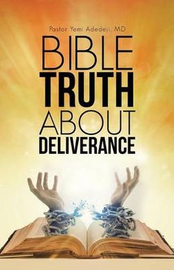 Bible Truth about Deliverance