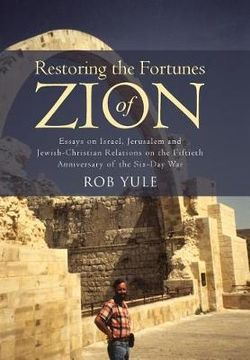 Restoring the Fortunes of Zion