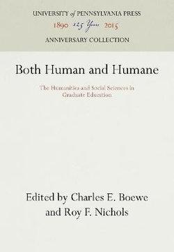 Both Human and Humane