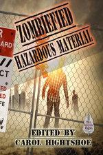 Zombiefied: Hazardous Material